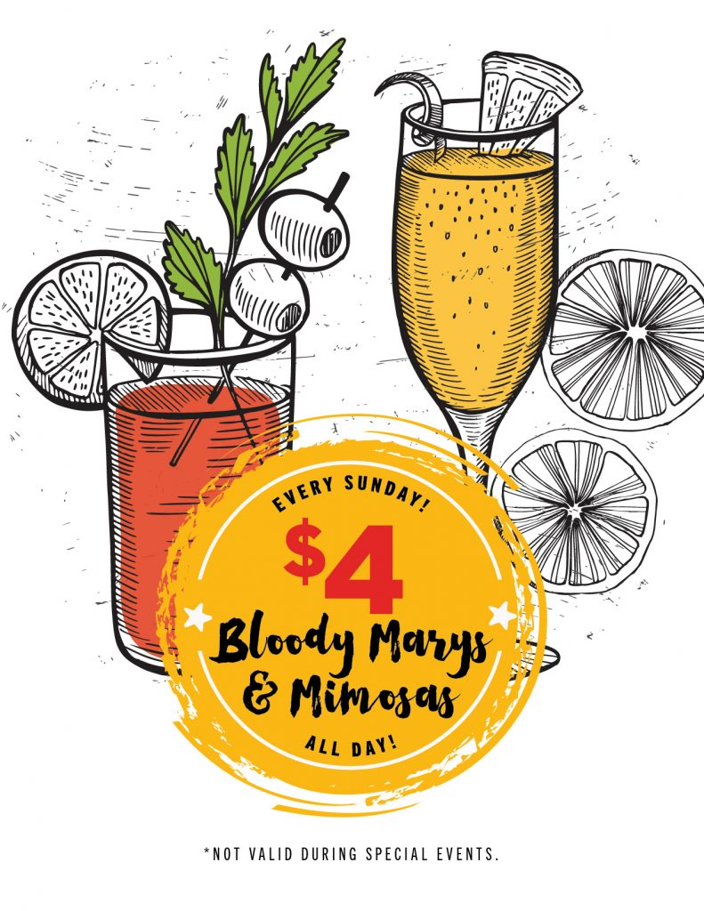Did you know? Every Sunday, we offer $4 Bloody Marys and Mimosas — all day! Also try our brunch menu (11 a.m.–2 p.m.).