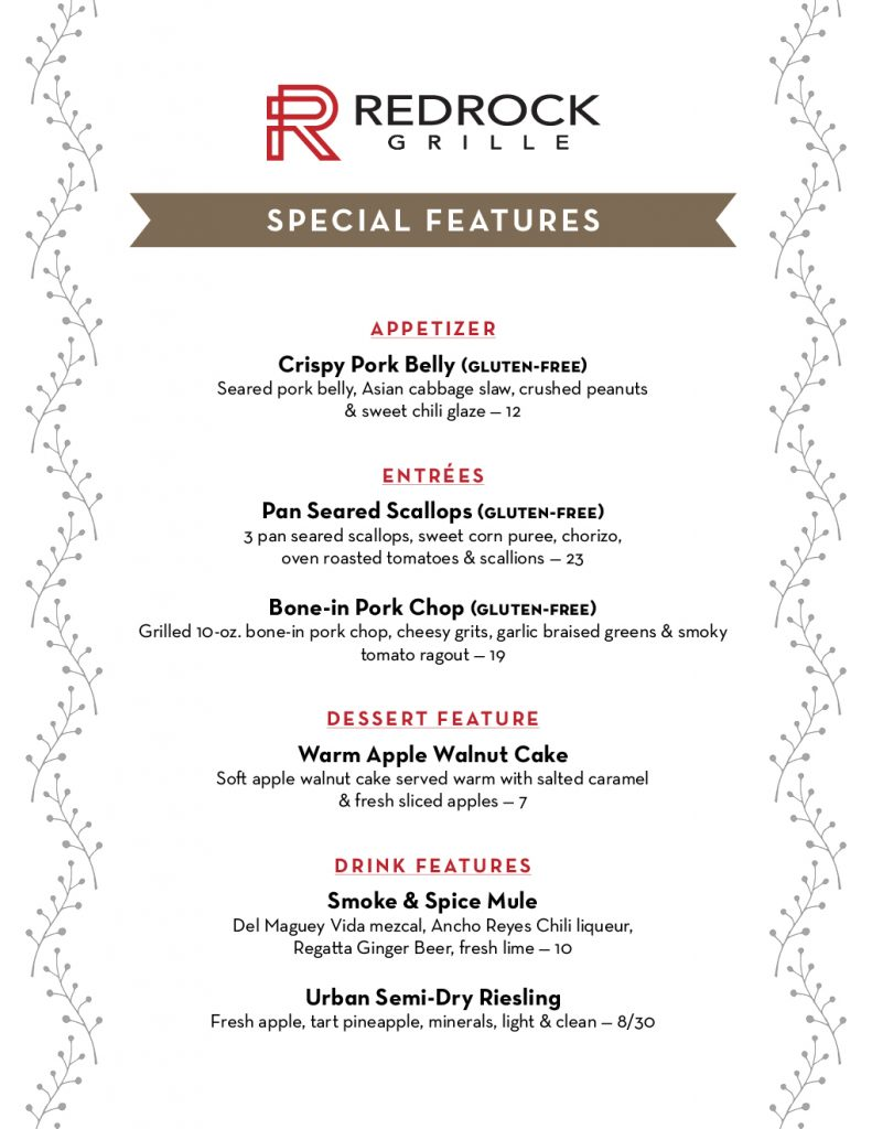Come try our September special features!  Crispy Pork Belly (gluten-free) Pan Seared Scallops (gluten-free) Bone-in Pork Chop (gluten-free)